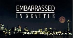 embarrassedinseattle